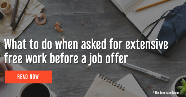 What to do when asked for extensive free work before a job offer