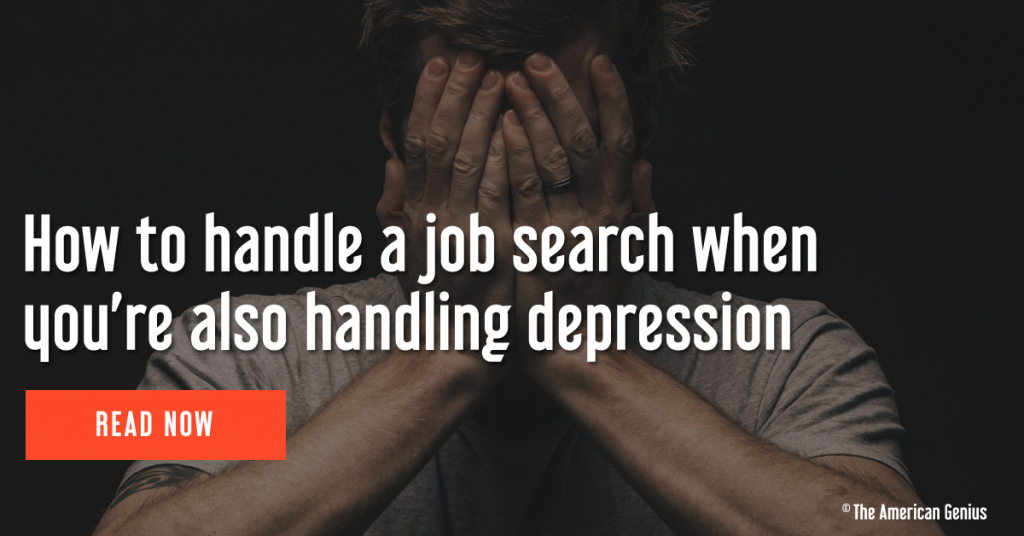 How to handle a job search when you're also handling depression