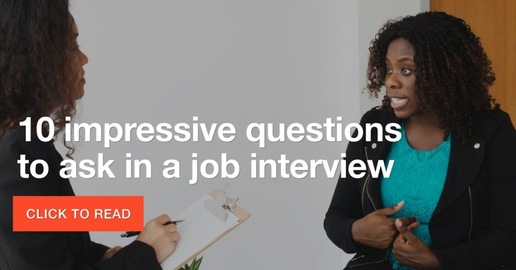 10 impressive questions to ask in a job interview