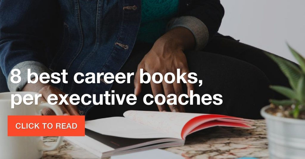 8 best career books, according to executive coaches