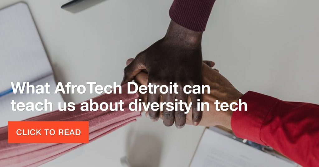 What AfroTech Detroit can teach us about diversity in tech