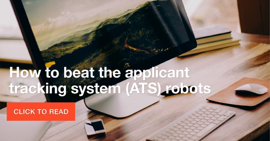 How to beat the applicant tracking system (ATS) robots