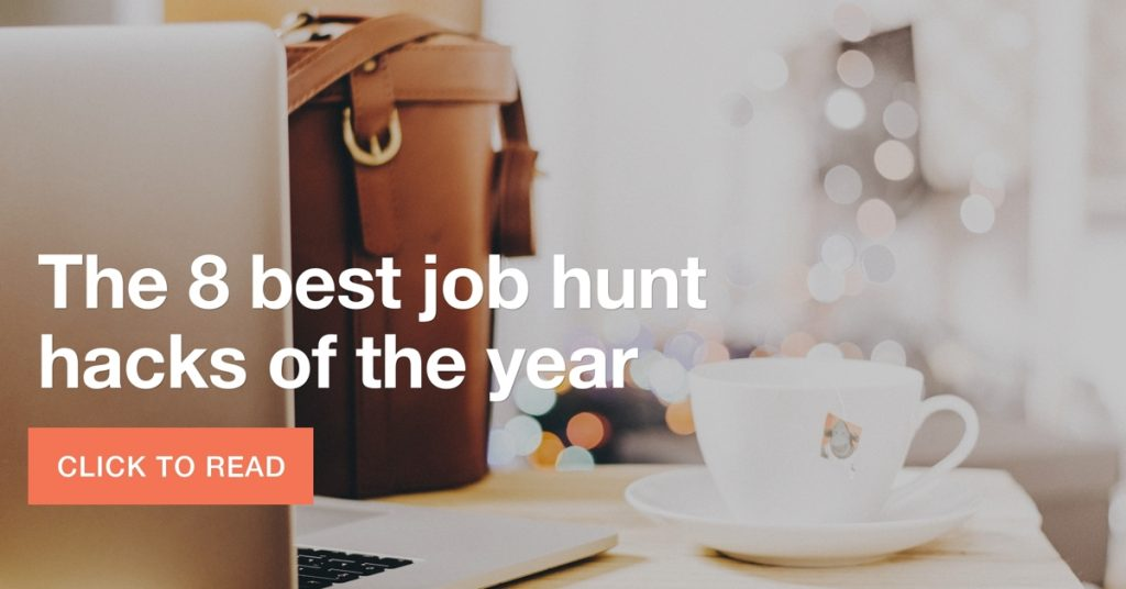 The 8 best job hunt hacks of the year