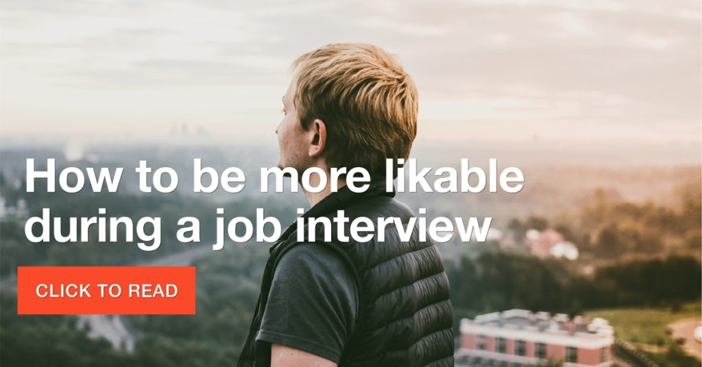 How to be more likable during a job interview