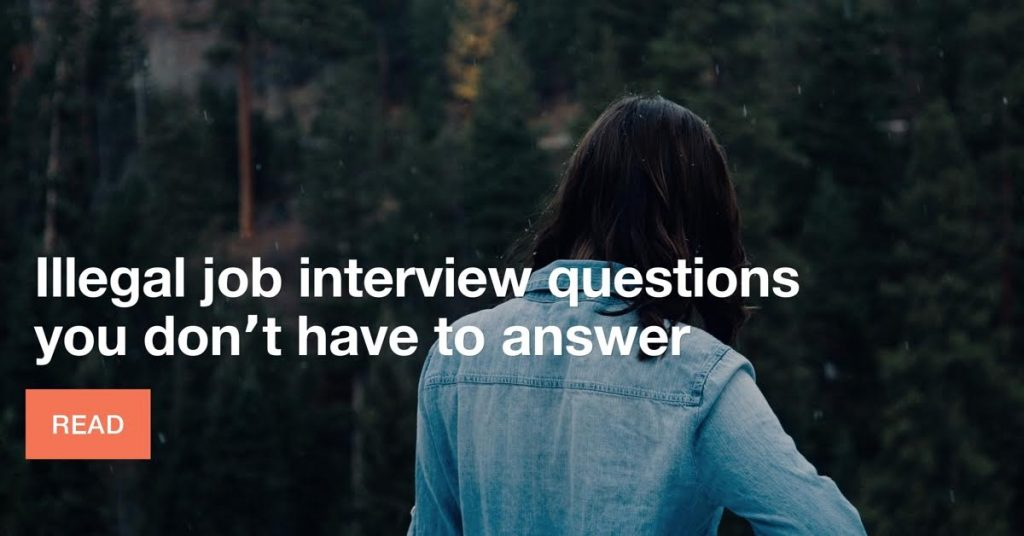 Illegal interview questions you don't have to answer