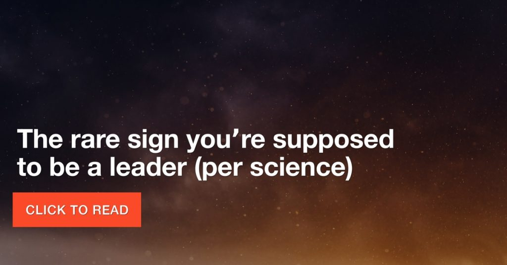 "The ""rare"" sign you're supposed to be a leader"