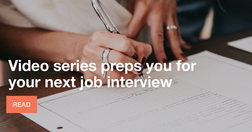 Video series preps you for your next job interview