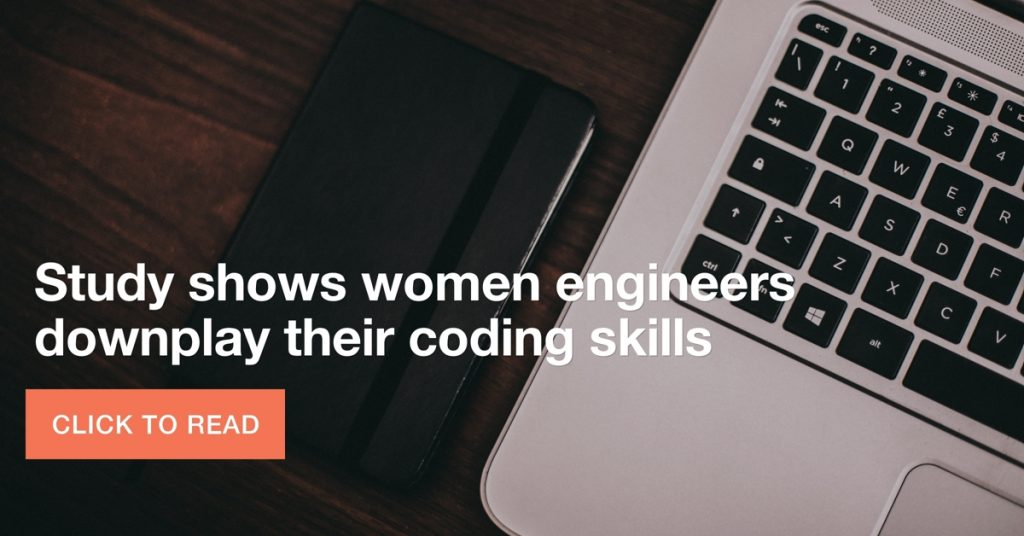 Study: Women engineers downplay their coding skills