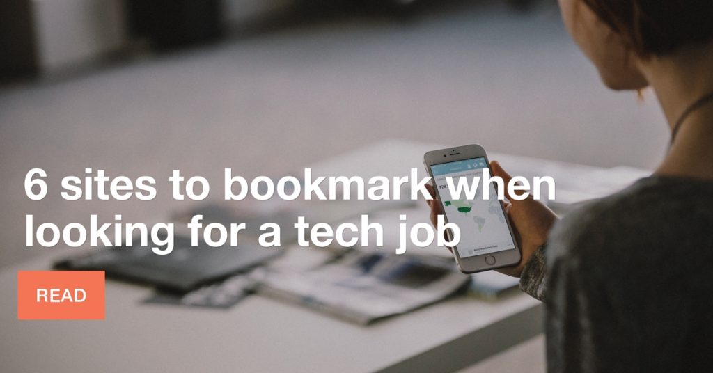 6 sites to bookmark when you're looking for a tech job