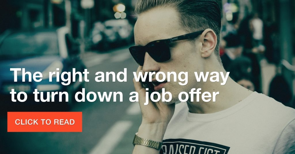 The right and wrong way to turn down a job offer