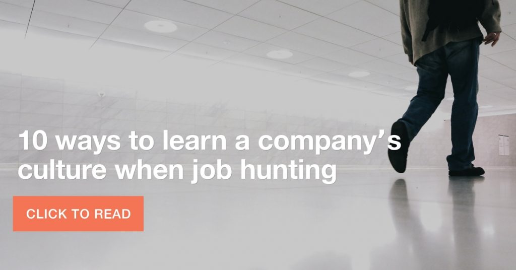 10 ways to learn a company's culture when job hunting