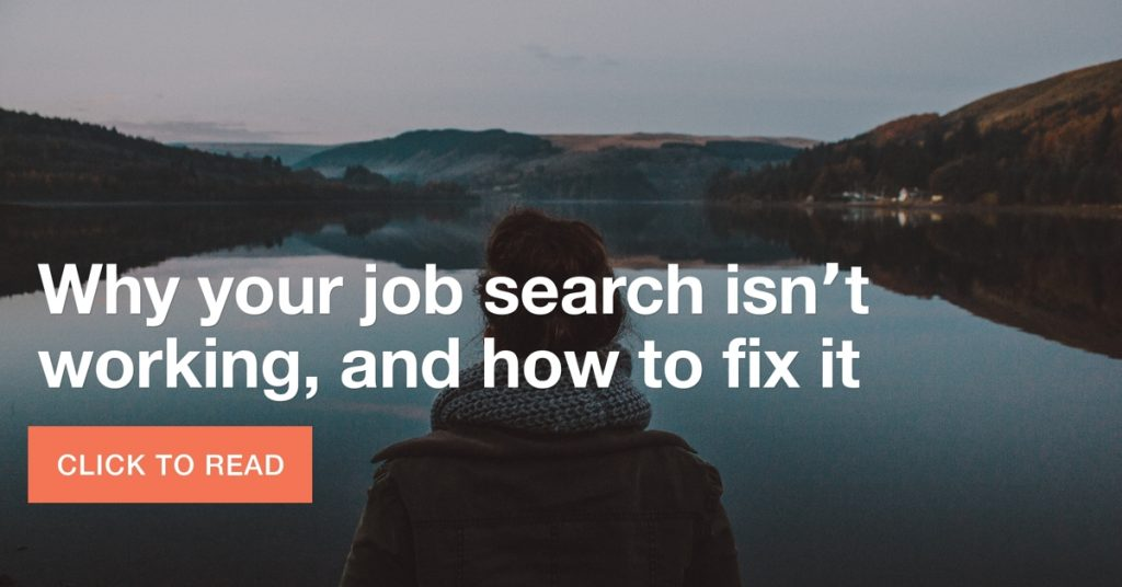Why your job search isn't working, and how to fix it
