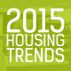 2015 housing trends