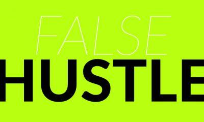 false hustle
