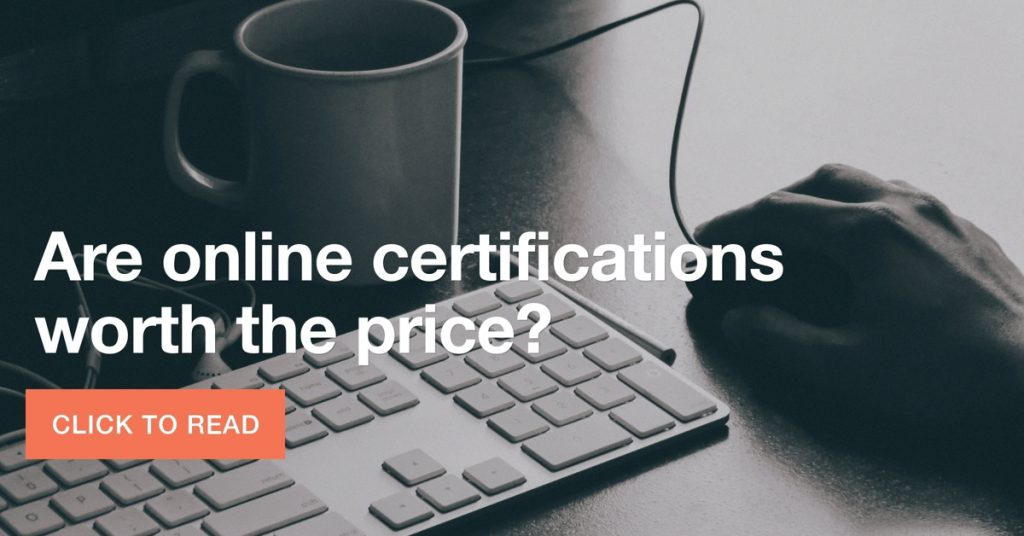 online certifications worth the price? career tips anad tricks