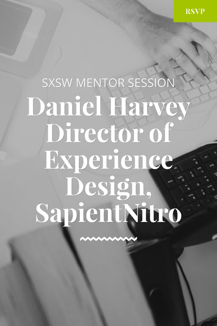 sxsw mentor session with daniel harvey
