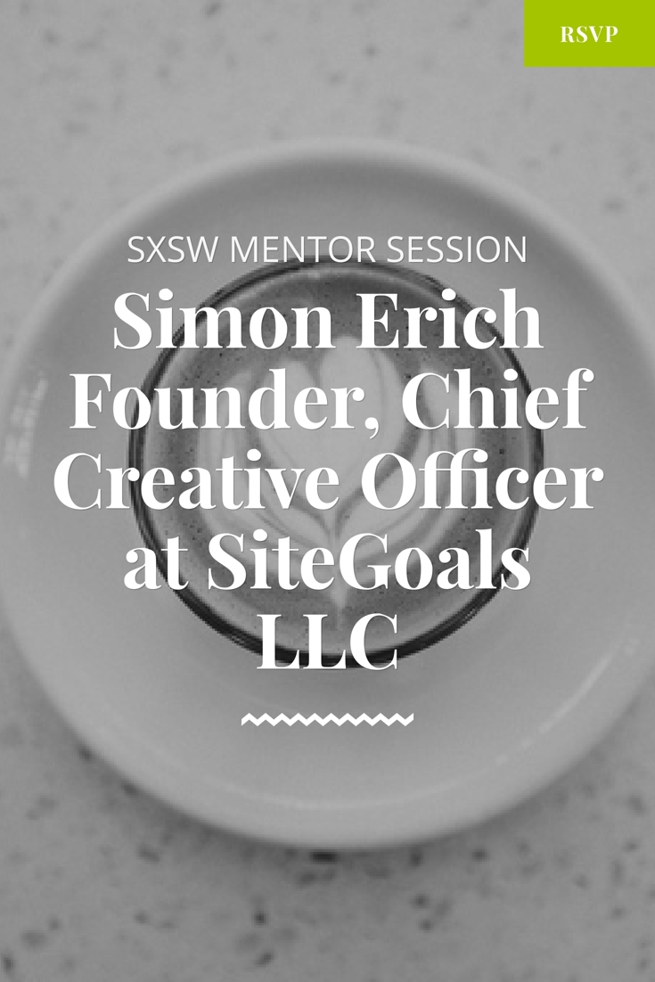 sxsw mentor session with simon erich