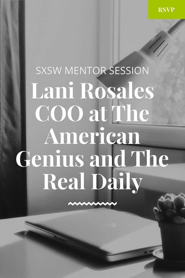 sxsw mentor session with lani rosales