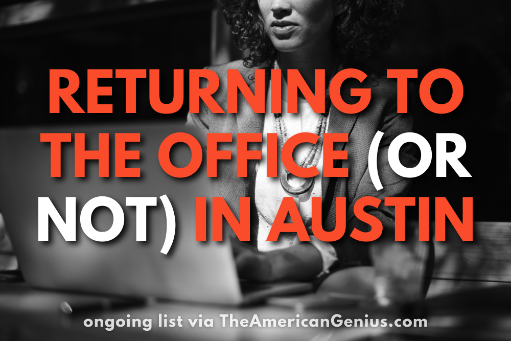 returning to the office (or not) in austin